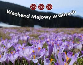 Weekend Majowy w Górach